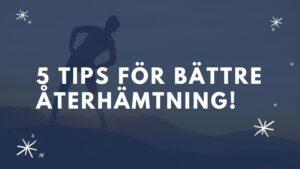 5-tips-återhämtning